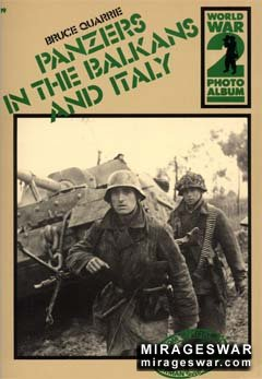 Panzers In The Balkans And Italy [WW2 Photo Album №19]