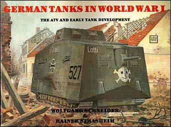 German Tanks in World War I. The A7V and Early Tank Development.