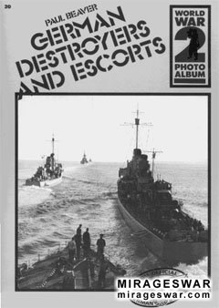 German Destroyers and Escorts [WW2 Photo Album №20]