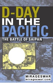 D-day in the Pacific : the battle of Saipan