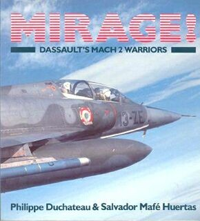 Osprey Aerospace-Colour Series-Mirage-Dassaults Mach 2 Warriors
