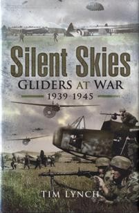 Silent Skies - Gliders at War 1939-1945