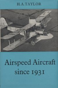 Airspeed Aircraft Since 1931