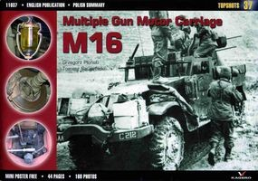 Kagero Topshots No.37 - Multiple Gun Motor Carriage M16