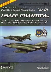USAFE Phantoms (Post WW2 Combat Aircraft Series n°01)