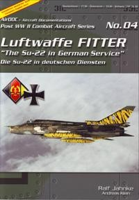 Luftwaffe Fitter (Post WW2 Combat Aircraft Series n°04)