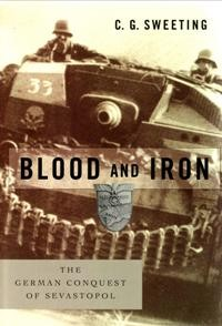 BLOOD and IRON. The German concquest of Sevastopol