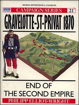 Osprey Campaign 21 - Gravelotte-St-Privat 1870: End of the Second Empire