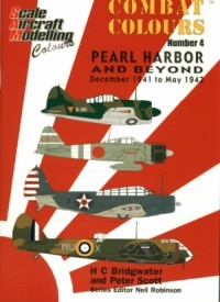 SAM Combat Colours No.4: Pearl Harbor and Beyond: December 1941 to May 1942