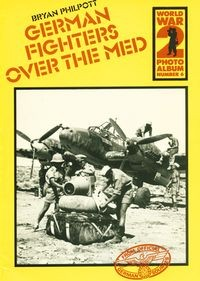 World War 2 Photo Album Number 6: German Fighters over the Med