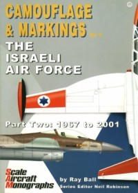 SAM Camouflage & Markings No 4: The Israeli Airforce Part Two: 1967 to 2001