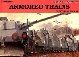 Schiffer Military History Vol. 17: German Armored Trains in the World War II. Vol. 1