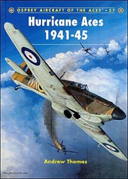 Osprey Aircraft of the Aces 57 - Hurricane Aces 1941–45