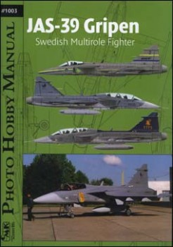 JAS-39 Gripen Swedish Multirole Fighter (Photo Hobby Manual 1003)