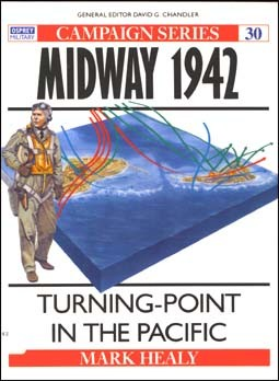 Osprey Campaign 30 - Midway 1942: Turning Point in the Pacific