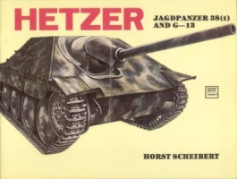 Schiffer Military History Vol. 27:  Jagdpanzer 38(t) and G-13 Hetzer