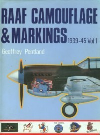 RAAF Camouflage & Markings 1939-1945 Vol 1