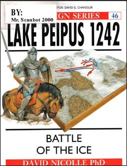 Osprey Campaign 46 - Lake Peipus 1242 - Battle of The Ice