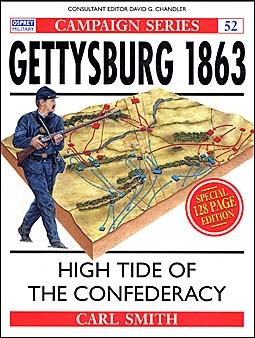 Osprey Campaign 52 - Gettysburg 1863. High tide of the Confederacy