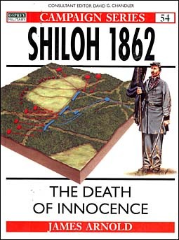 Osprey Campaign 54 - Shiloh 1862 - The Death of Innocence