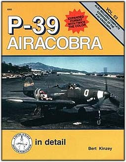 P-39 Airacobra In Detail (Detail and Scale 63)
