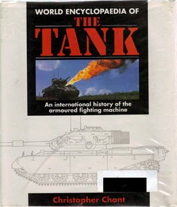 World Encyclopaedia of the Tank (Christopher Chant)
