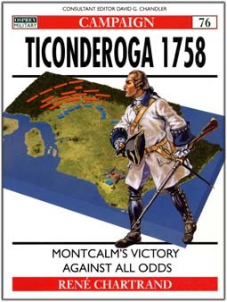 Osprey Campaign 76 - Ticonderoga 1758: Montcalm's victory against all odds
