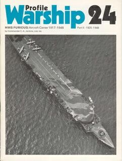 Warships in Profile 24 - HMS Furious Aircraft Carrier 1917-1948 Pt2