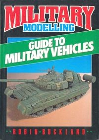 Military Modelling Guide to Military Vehicles