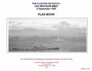 The Floating Drydock's USS Missouri BB63: Plan Book