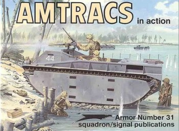 Squadron/Signal 2031. AMTRACS in action (part One)