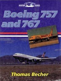 Boeing 757 and 767 (Crowood Press)