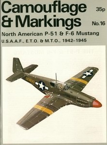 P-51 & F-6 Mustang (Camouflage and Markings 16)