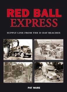 Red Ball Express - Supply Line From the D-Day Beaches