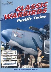 Classic Warbirds No.8: Pacific Twins