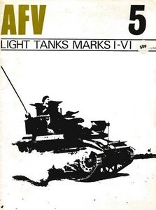 Light Tanks Marks I - IV  [AFV Weapons 05]
