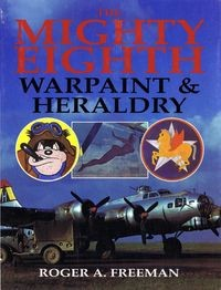The Mighty Eighth: Warpaint & Heraldry