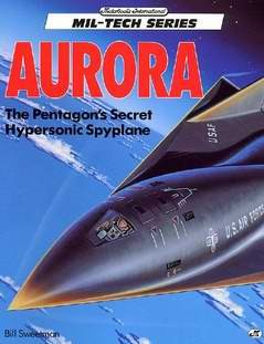 Aurora - The Pentagon's Secret Hypersonic Spyplane