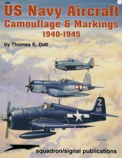 US Navy Aircraft Camouflage & Markings 1940-45 - Squadron Signal 6087