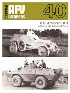AFV Weapons Profile 40-US Armoured Cars