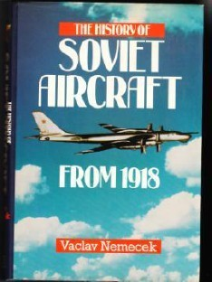 The History of Soviet Aircraft from 1918