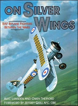 On Silver Wings: RAF Biplane Fighters Between the Wars
