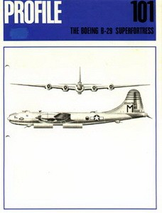 Boeing B-29 Superfortress  [Aircraft Profile 101]