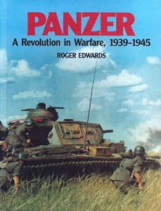Panzer. A Revolution in Warfare, 1939-1945 (Brockhampton Press)