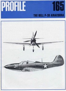 Bell P-39 Airacobra [Aircraft Profile 165]
