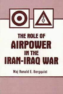 Role of Airpower in the Iran-Iraq War