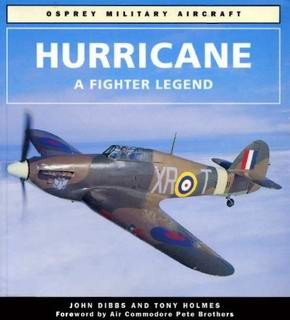 Hurricane A Fighter Legend [Osprey Military Aircraft]