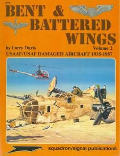 Bent & Batterd Wings. USN/USMC Damaged Aircraft 1943-1953. Vol.2 [Squadron Signal 6049]