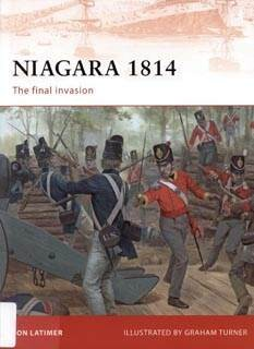 Osprey Campaign 209-Niagara 1814.The Final Invasion