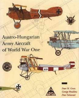 Austro-Hungarian Army Aircraft of World War One